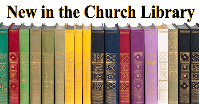 new in the church library  u2013 june 2015  first presbyterian church of yorktown new york